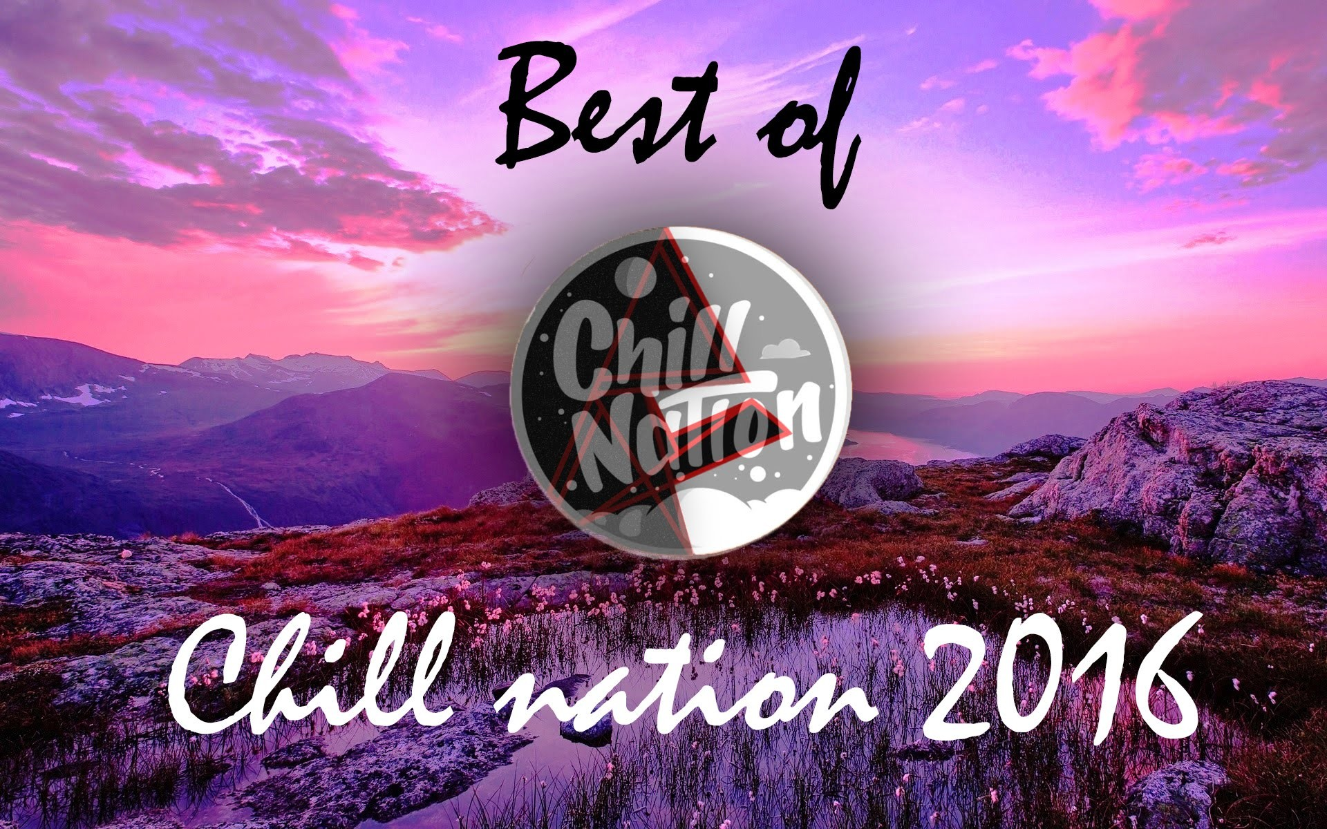 Res: 1920x1200, Best of chill nation 2016