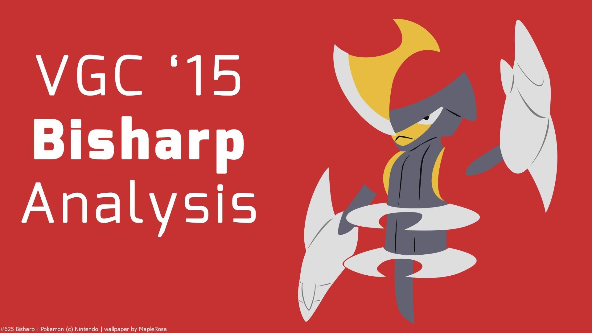 Res: 1920x1080, Pokemon VGC 2015 Bisharp Analysis