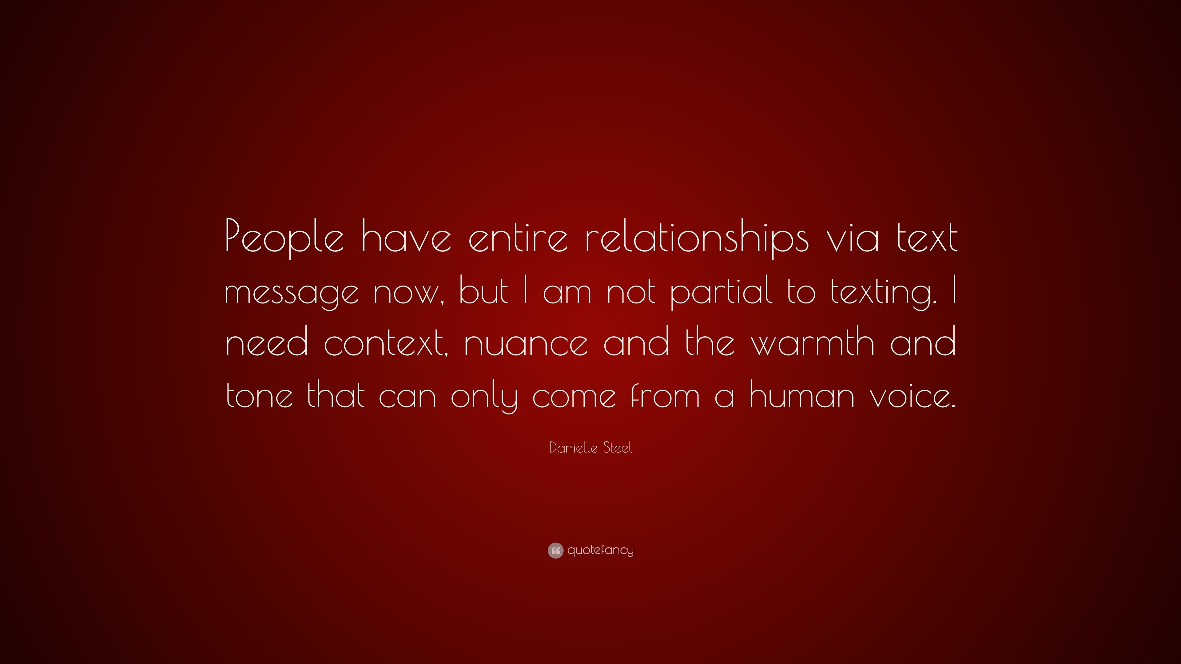 """Res: 3840x2160, Danielle Steel Quote: """"People have entire relationships via text message  now, but I"""