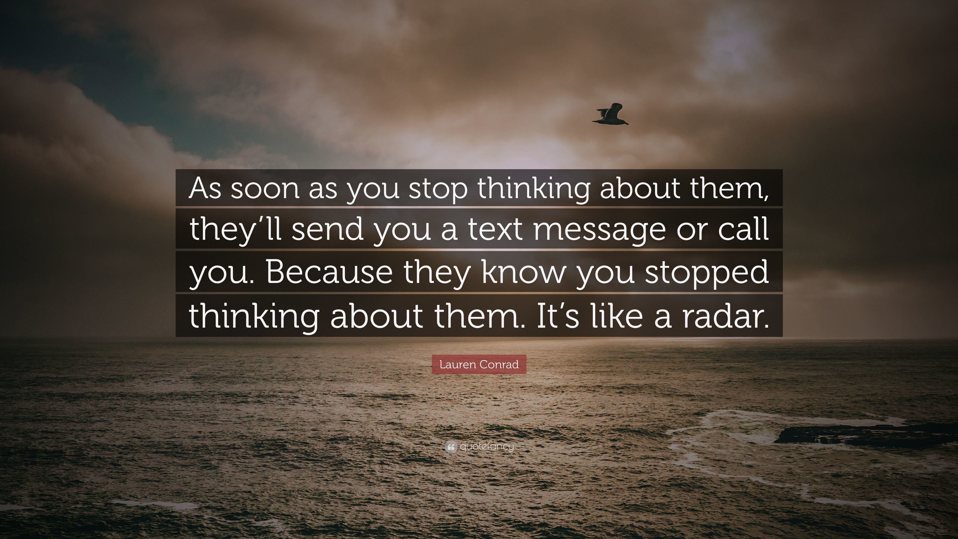 """Res: 3840x2160, Lauren Conrad Quote: """"As soon as you stop thinking about them, they'"""