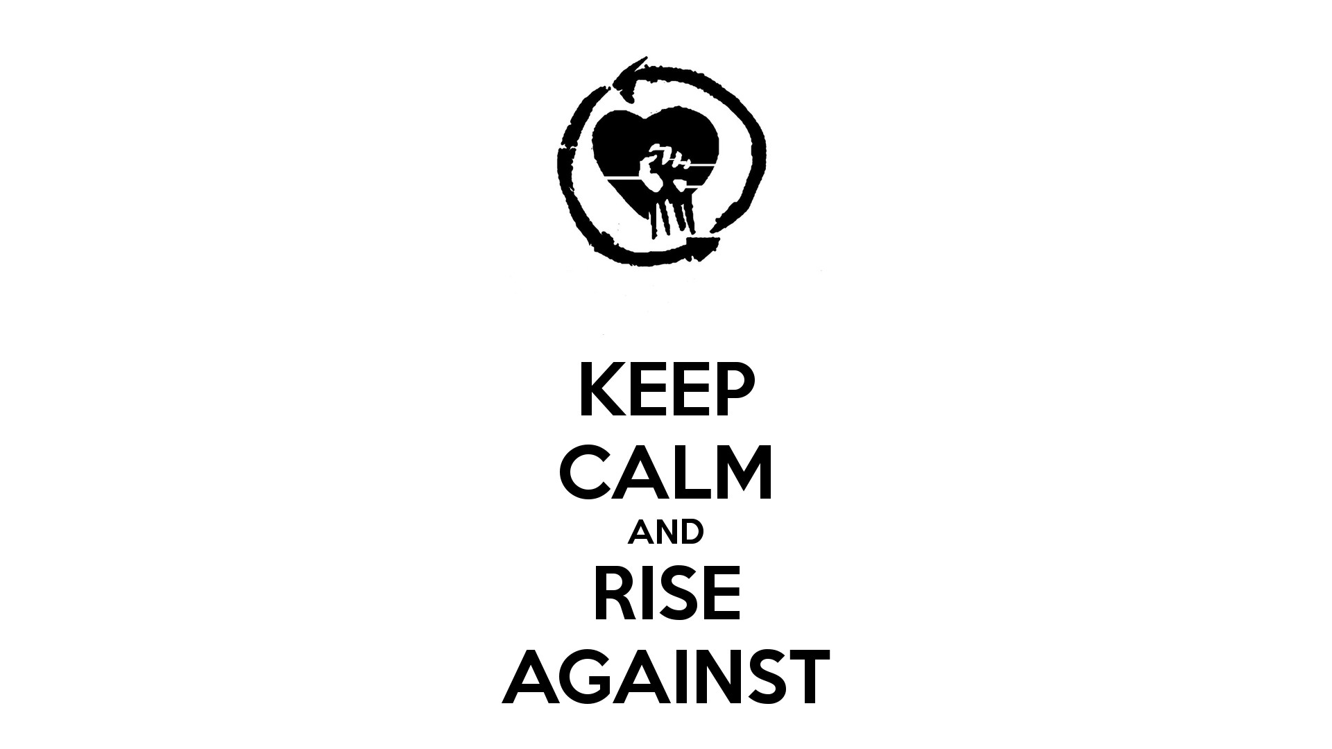 Res: 1920x1080, httpwwwkeepcalm o maticcoukpkeep calm and rise against 41