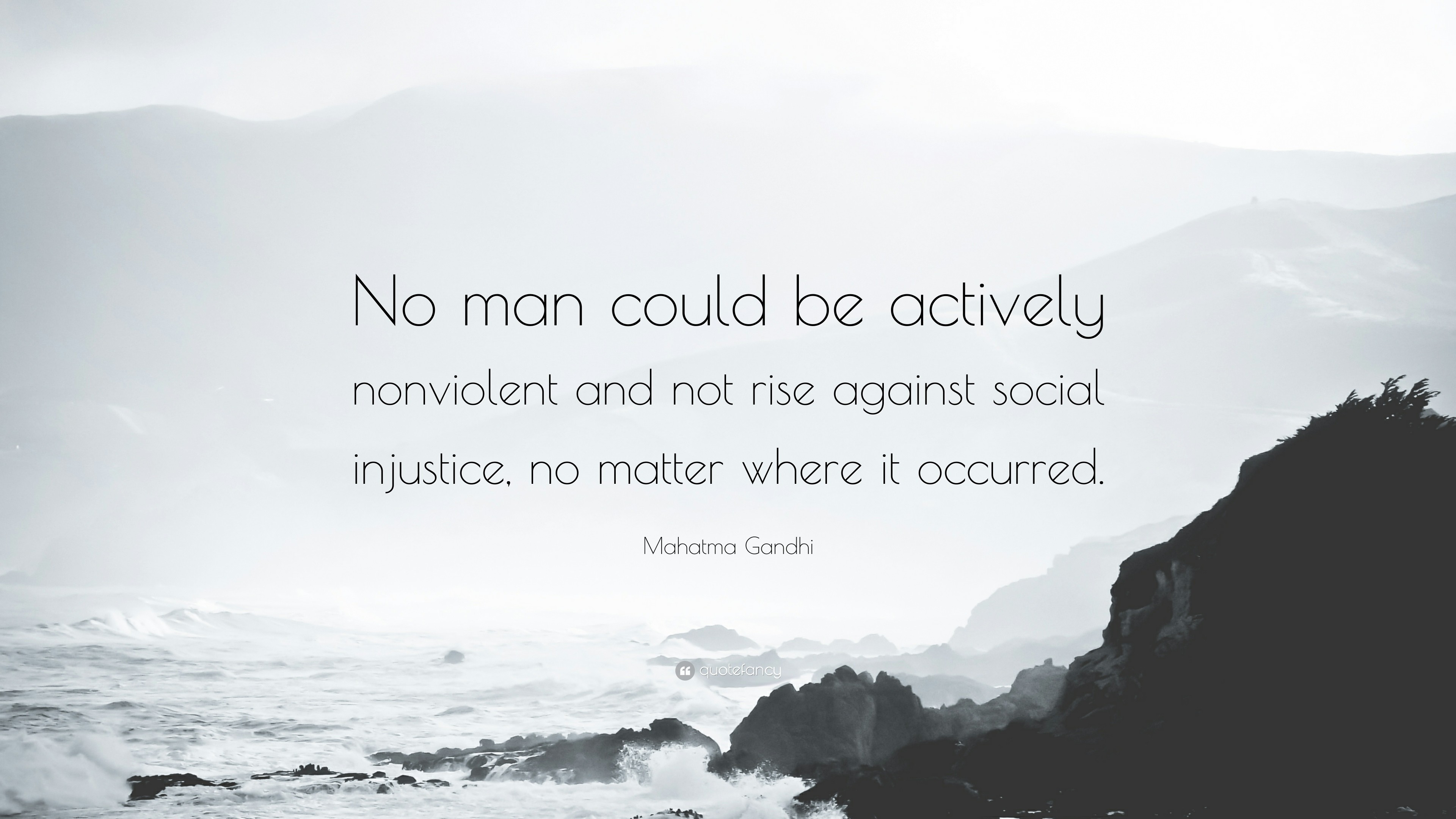"Res: 3840x2160, Mahatma Gandhi Quote: ""No man could be actively nonviolent and not rise  against social"