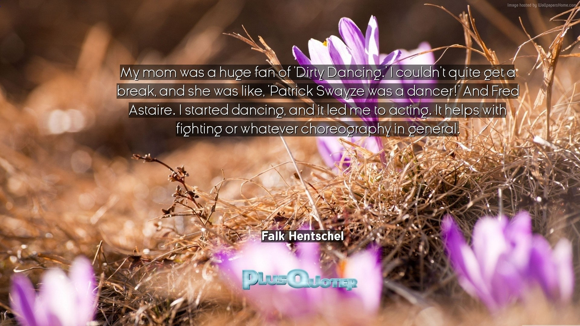 """Res: 1920x1080, Download Wallpaper with inspirational Quotes- """"My mom was a huge fan of"""