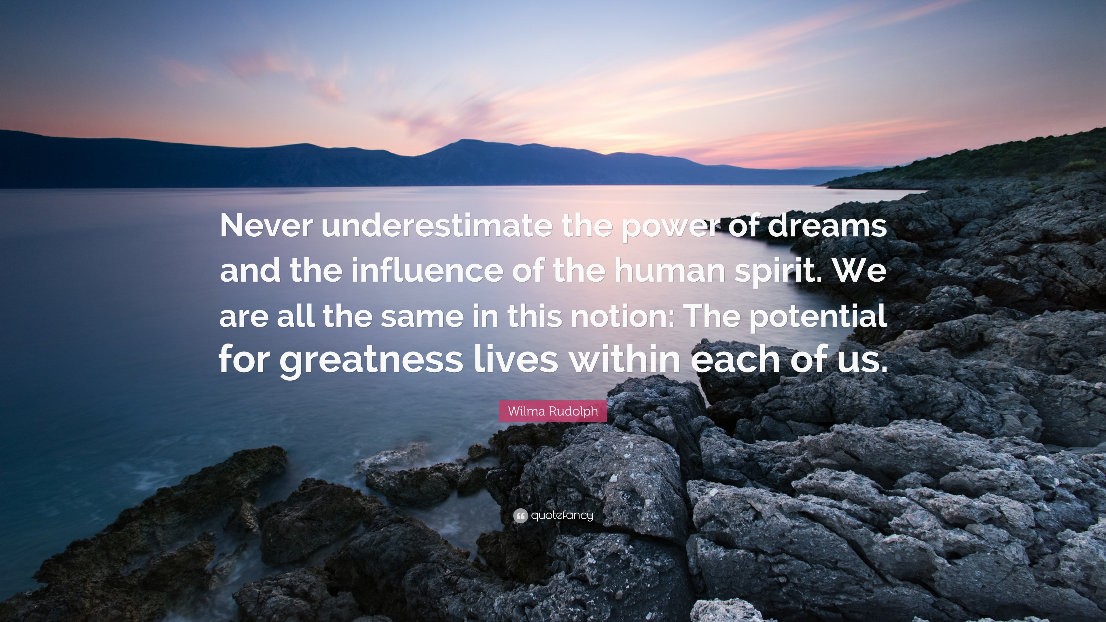 """Res: 3840x2160, Wilma Rudolph Quote: """"Never underestimate the power of dreams and the  influence of the"""