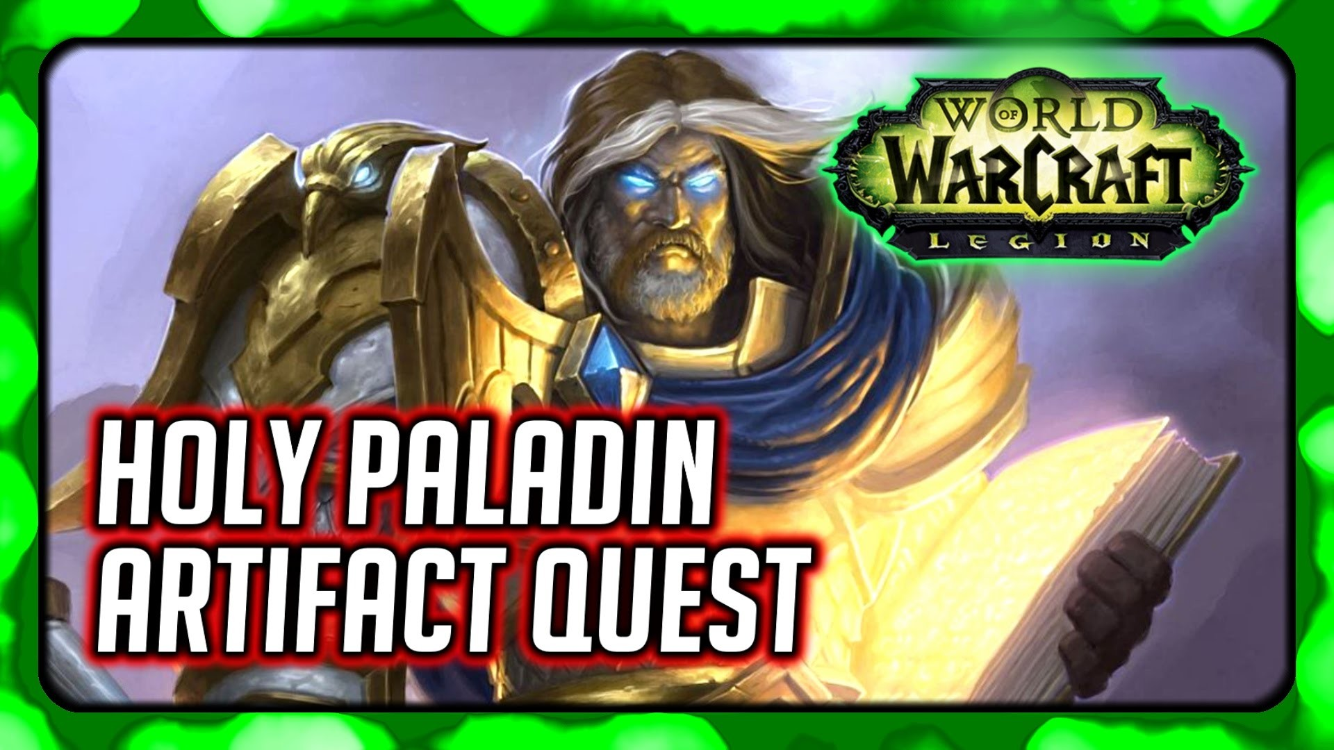 Res: 1920x1080, WOW Legion ▻ Holy Paladin Artifact Quest - The Silver Hand