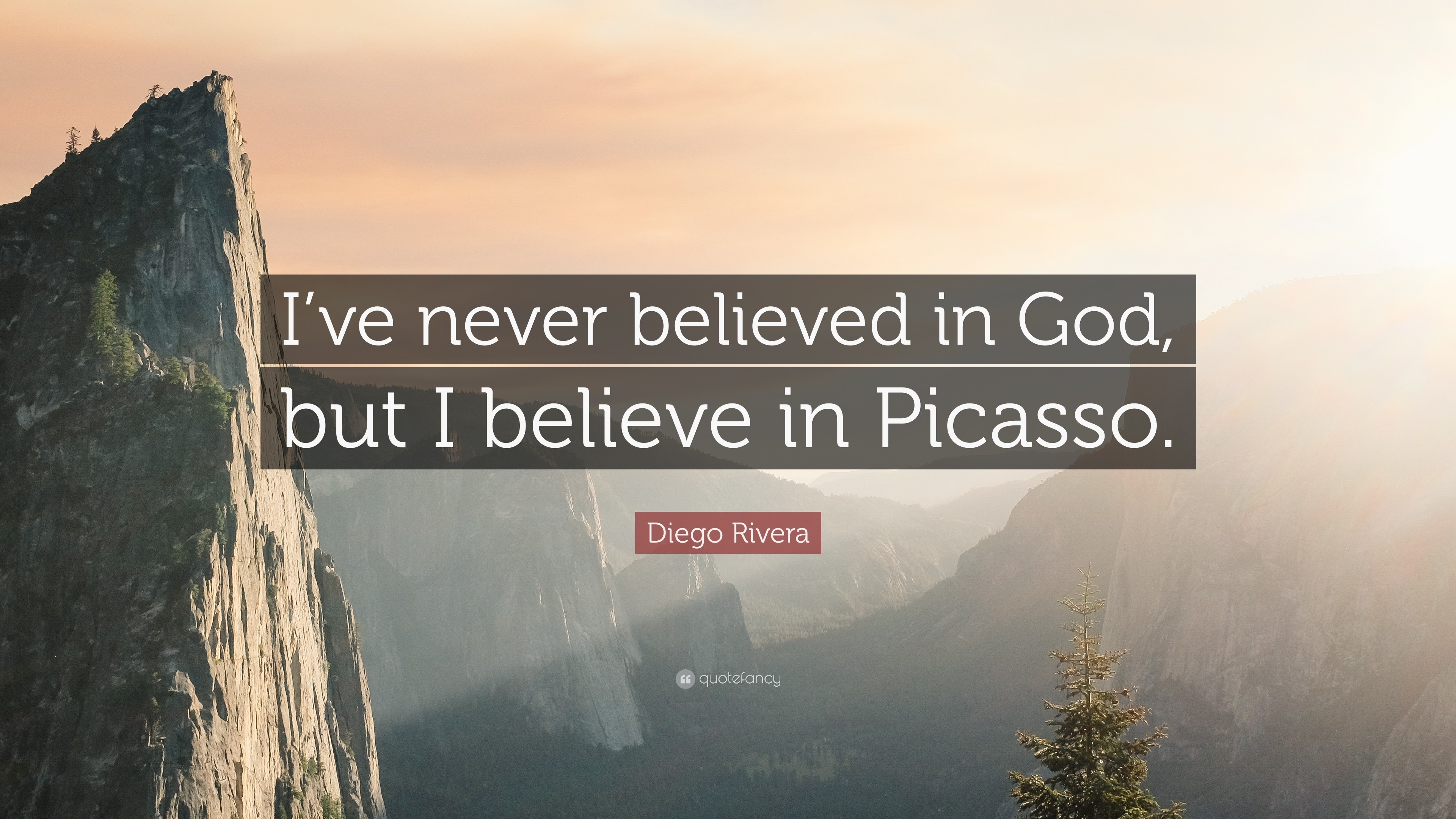 """Res: 3840x2160, Diego Rivera Quote: """"I've never believed in God, but I believe"""