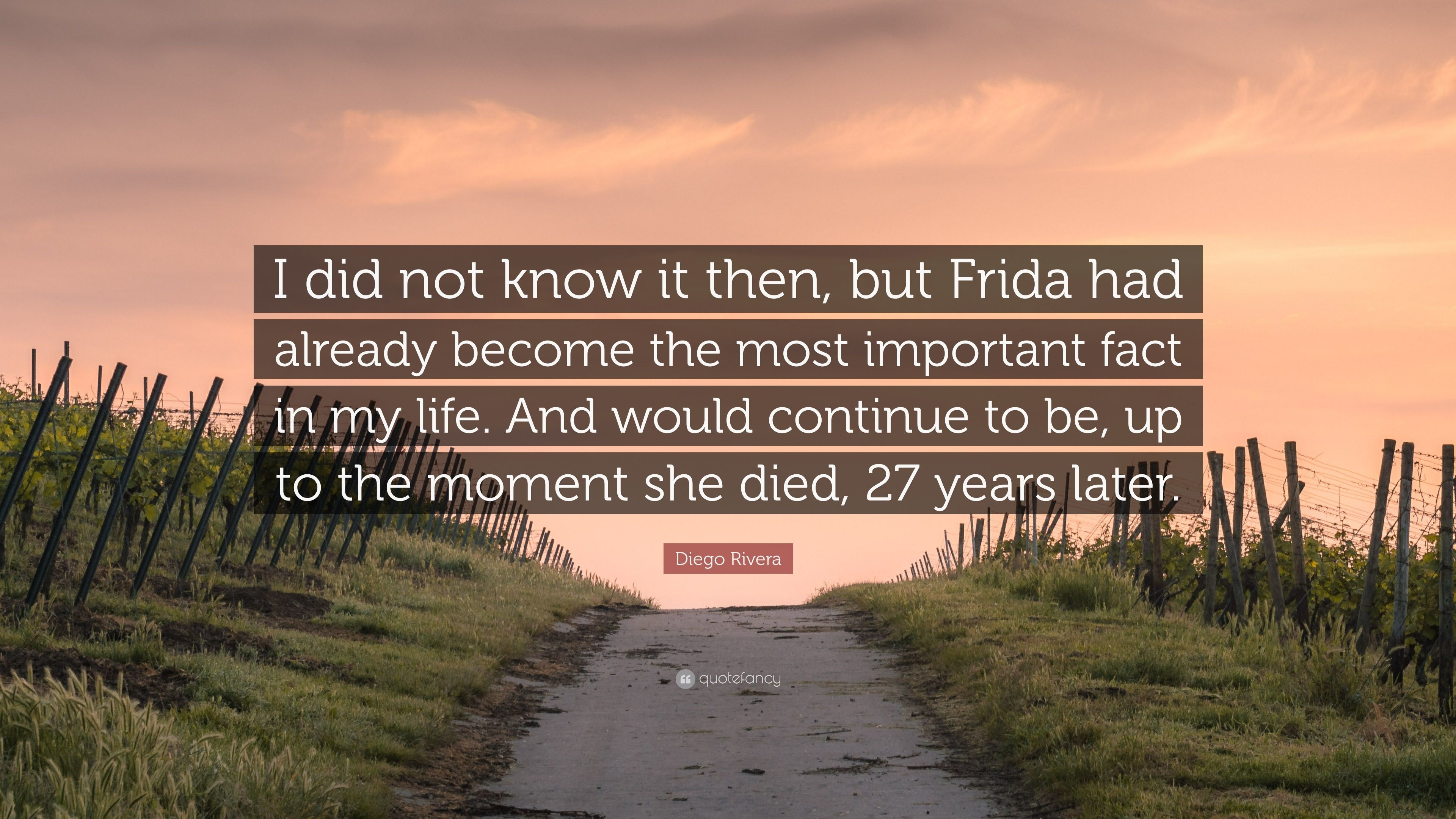 """Res: 3840x2160, Diego Rivera Quote: """"I did not know it then, but Frida had already"""