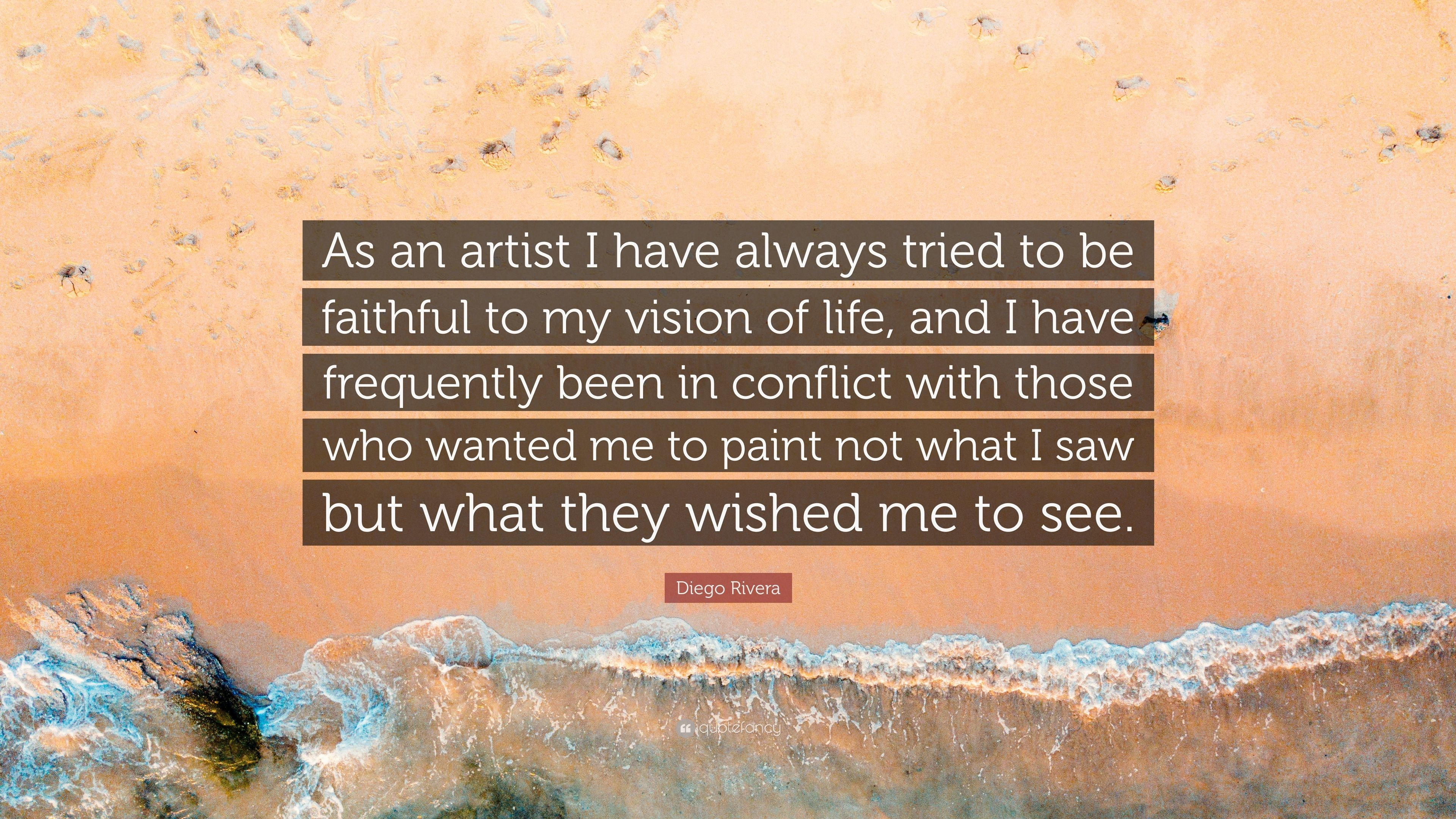 """Res: 3840x2160, Diego Rivera Quote: """"As an artist I have always tried to be faithful to"""