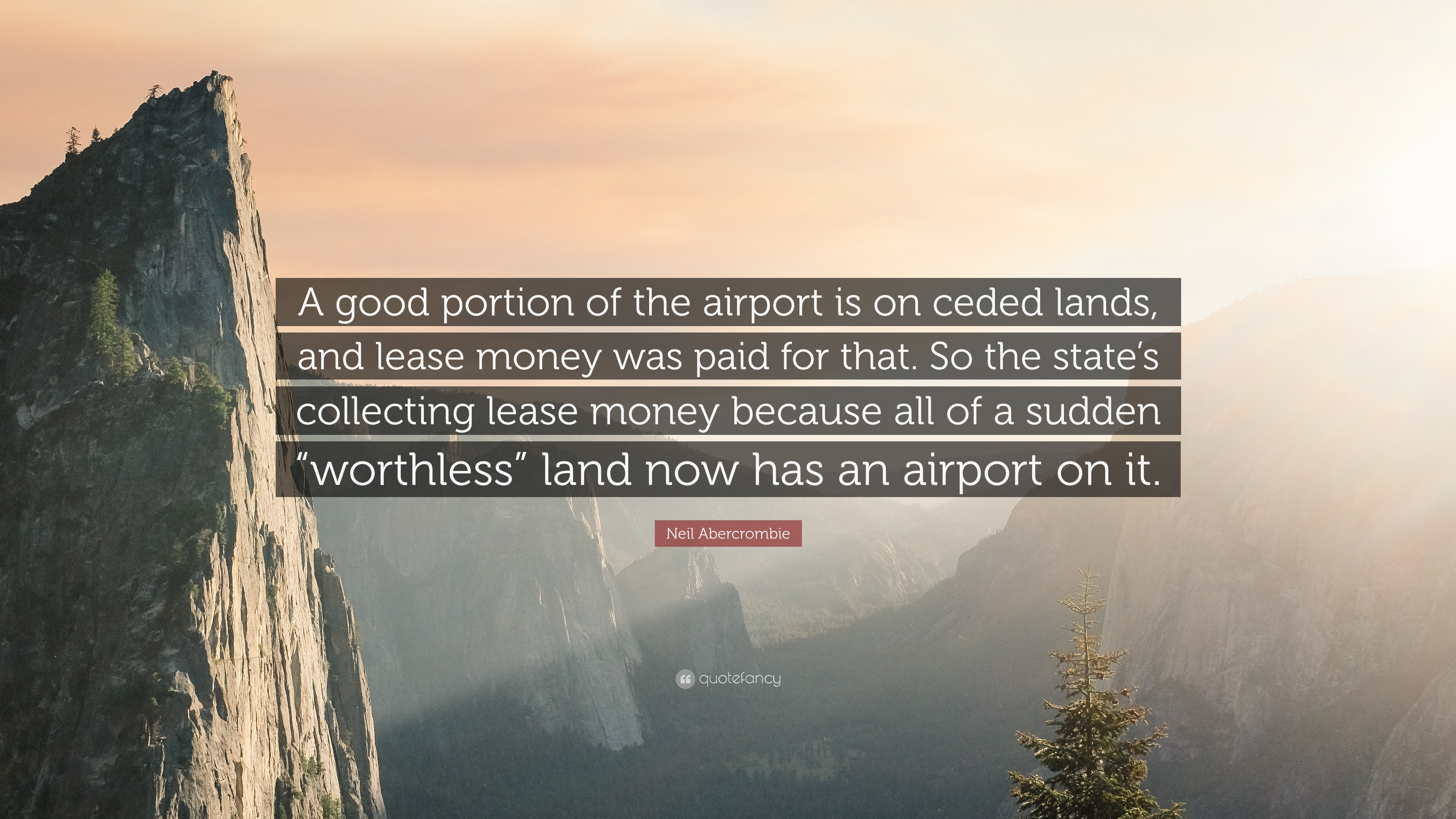 "Res: 3840x2160, Neil Abercrombie Quote: ""A good portion of the airport is on ceded lands,"
