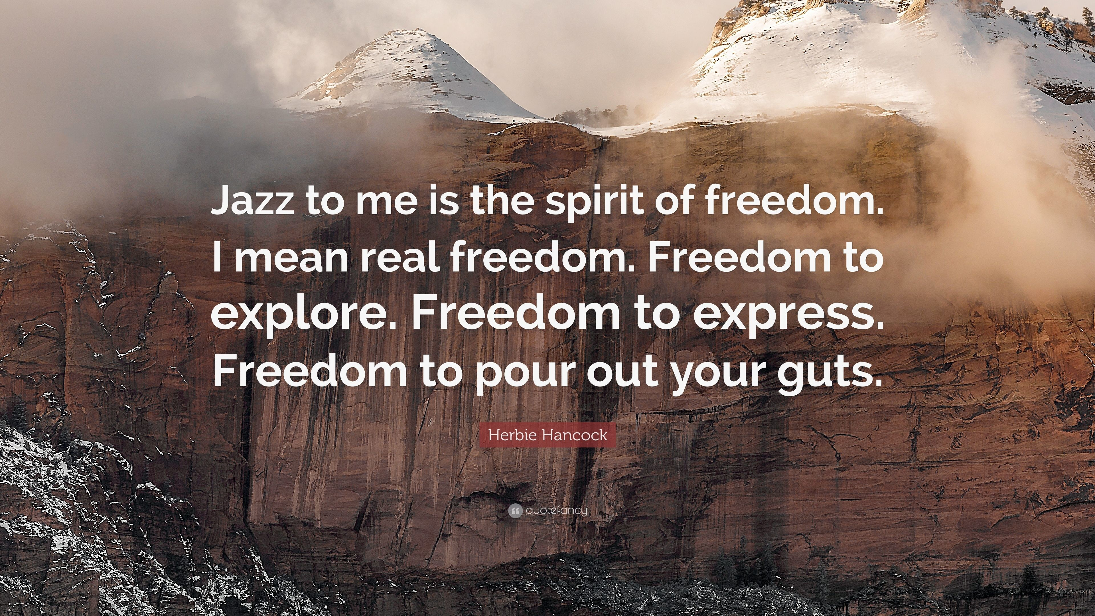 "Res: 3840x2160, Herbie Hancock Quote: ""Jazz to me is the spirit of freedom. I mean"
