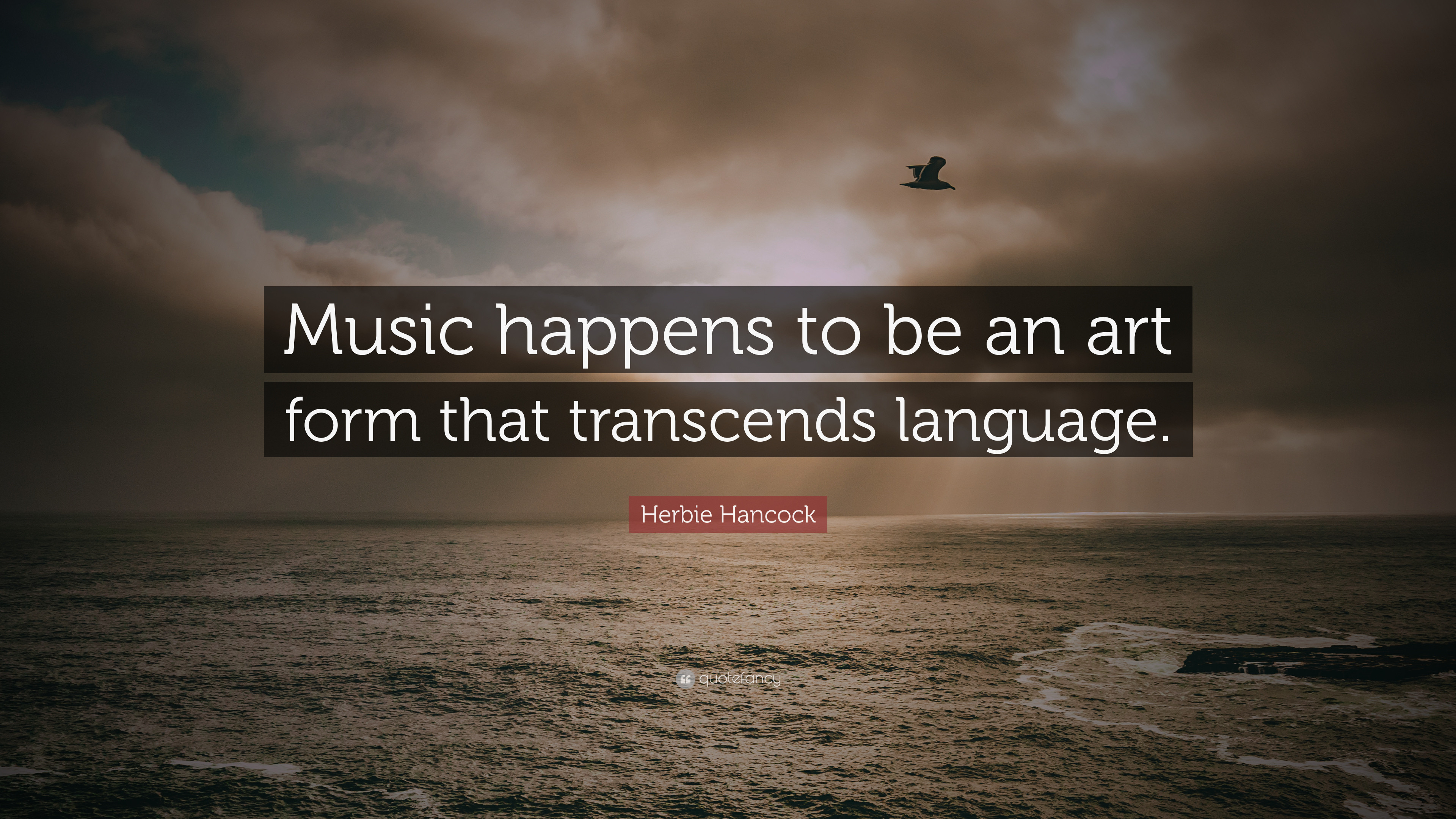 "Res: 3840x2160, Herbie Hancock Quote: ""Music happens to be an art form that transcends  language."
