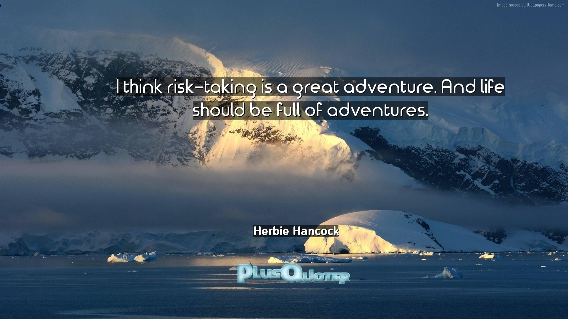 "Res: 1920x1080, Download Wallpaper with inspirational Quotes- ""I think risk-taking is a  great adventure"
