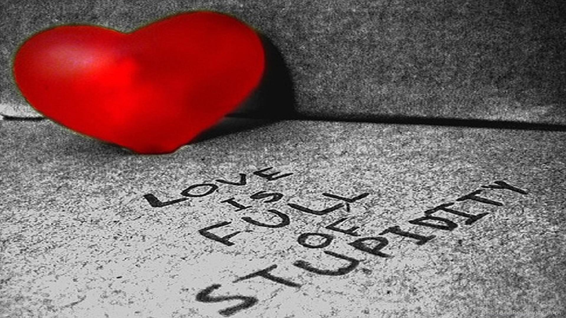 Res: 1920x1080, love-is-full-of-stupidity-broken-heart-hd-