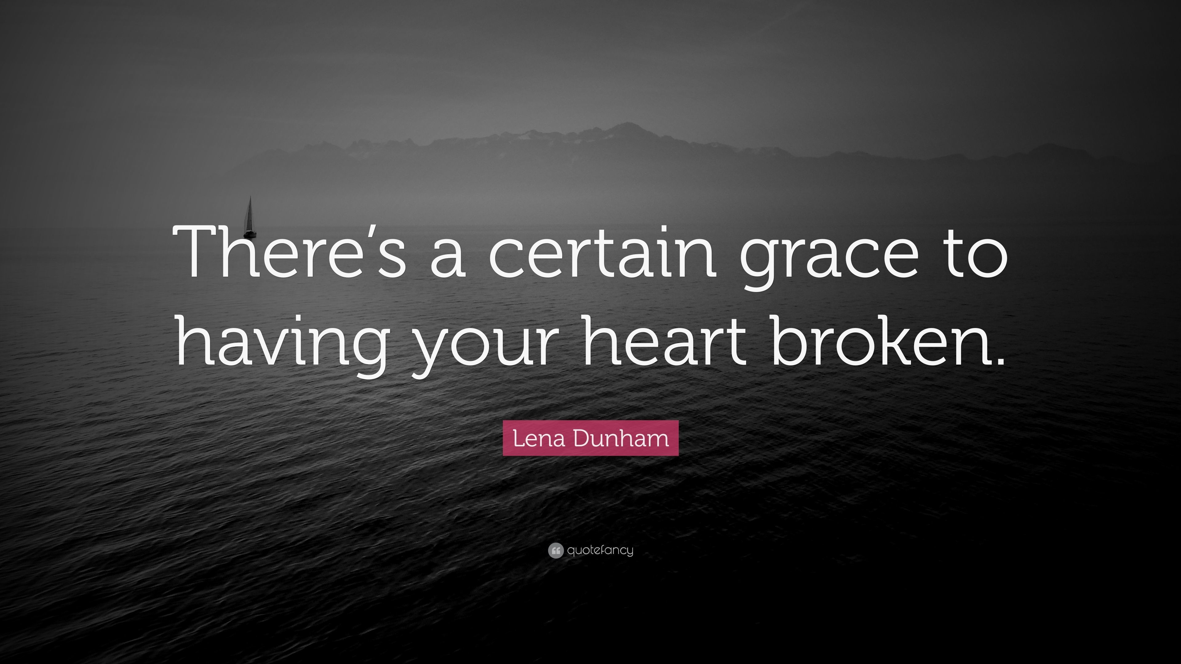 """Res: 3840x2160, Lena Dunham Quote: """"There's a certain grace to having your heart broken."""""""