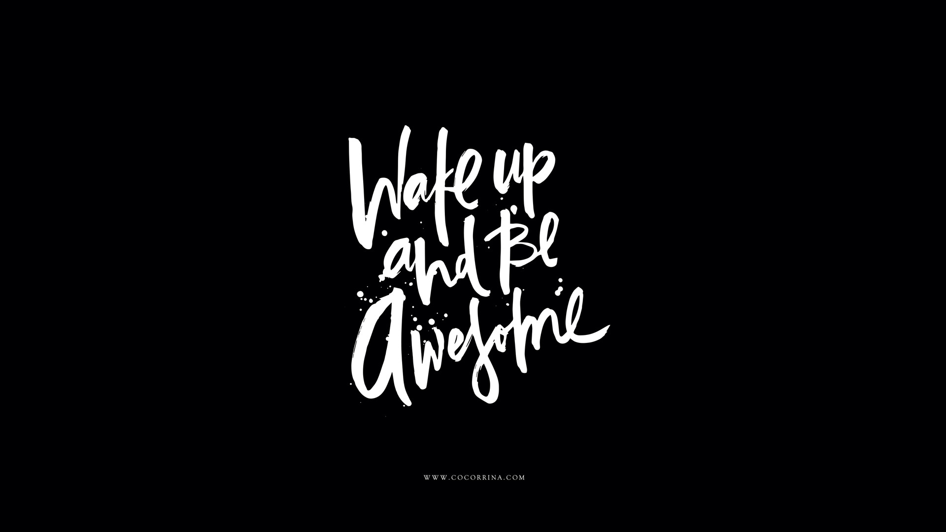 Res: 1920x1080, Black white calligraphy Wake up Be Awesome desktop wallpaper background