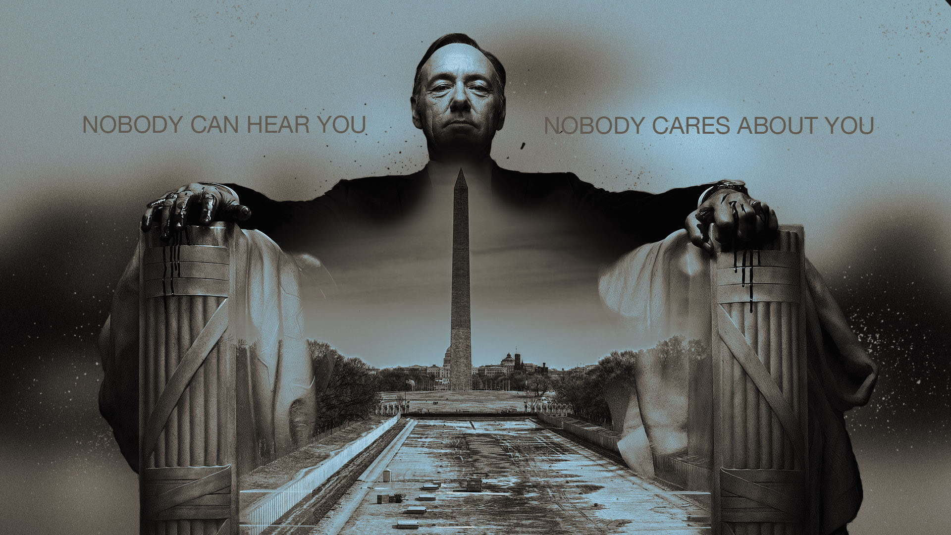 Res: 1920x1080, nobody can hear you, nobody cares about you Lincoln Memorial wallpaper,  House of Cards