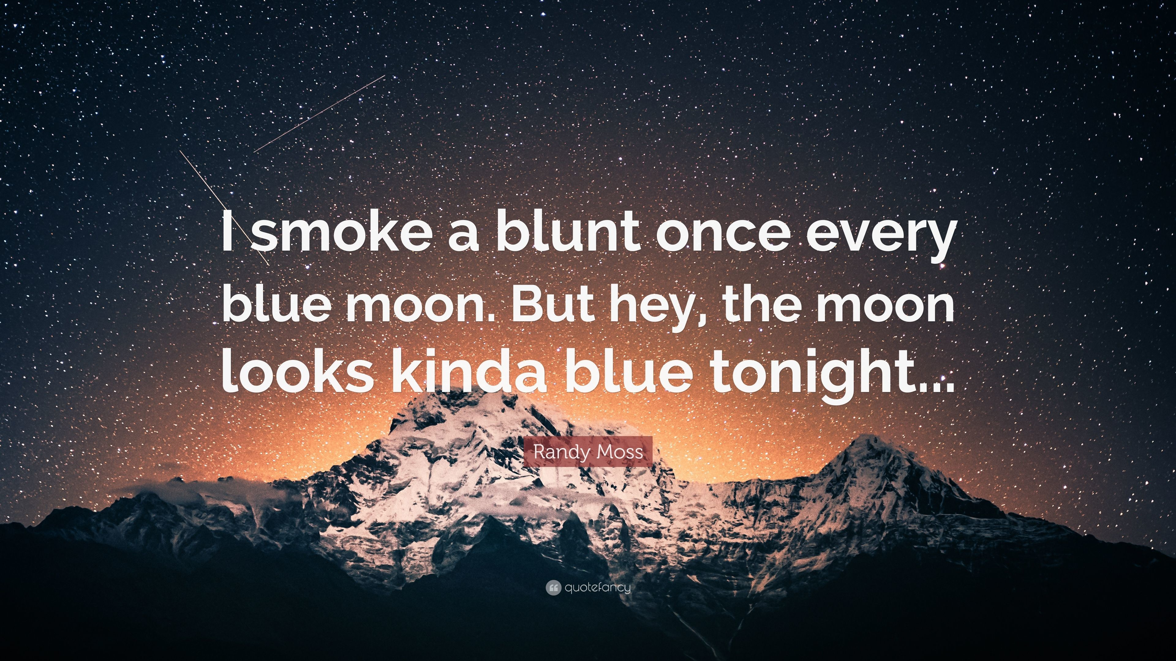 "Res: 3840x2160, Randy Moss Quote: ""I smoke a blunt once every blue moon. But hey"