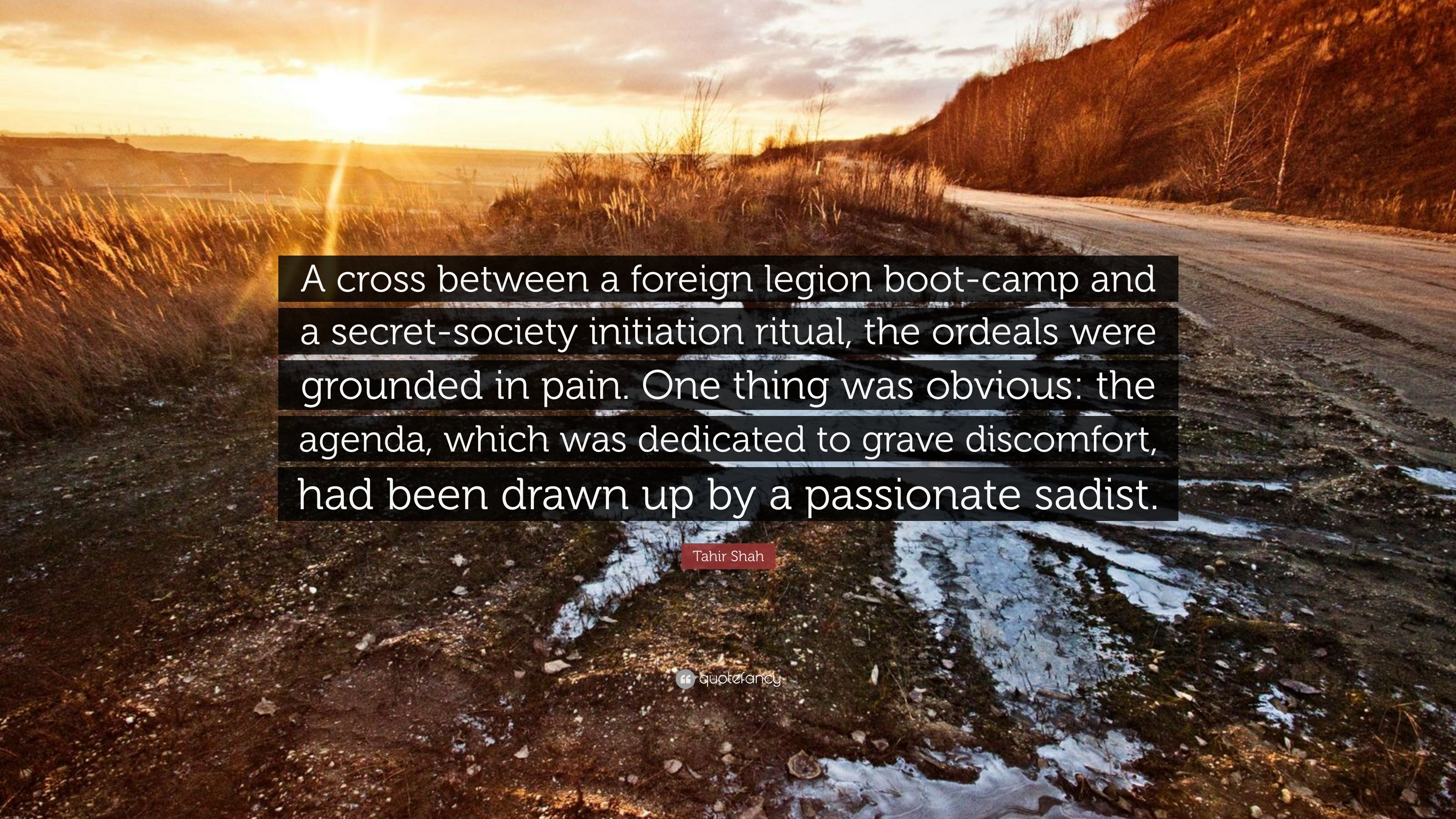 "Res: 3840x2160, Tahir Shah Quote: ""A cross between a foreign legion boot-camp and a"