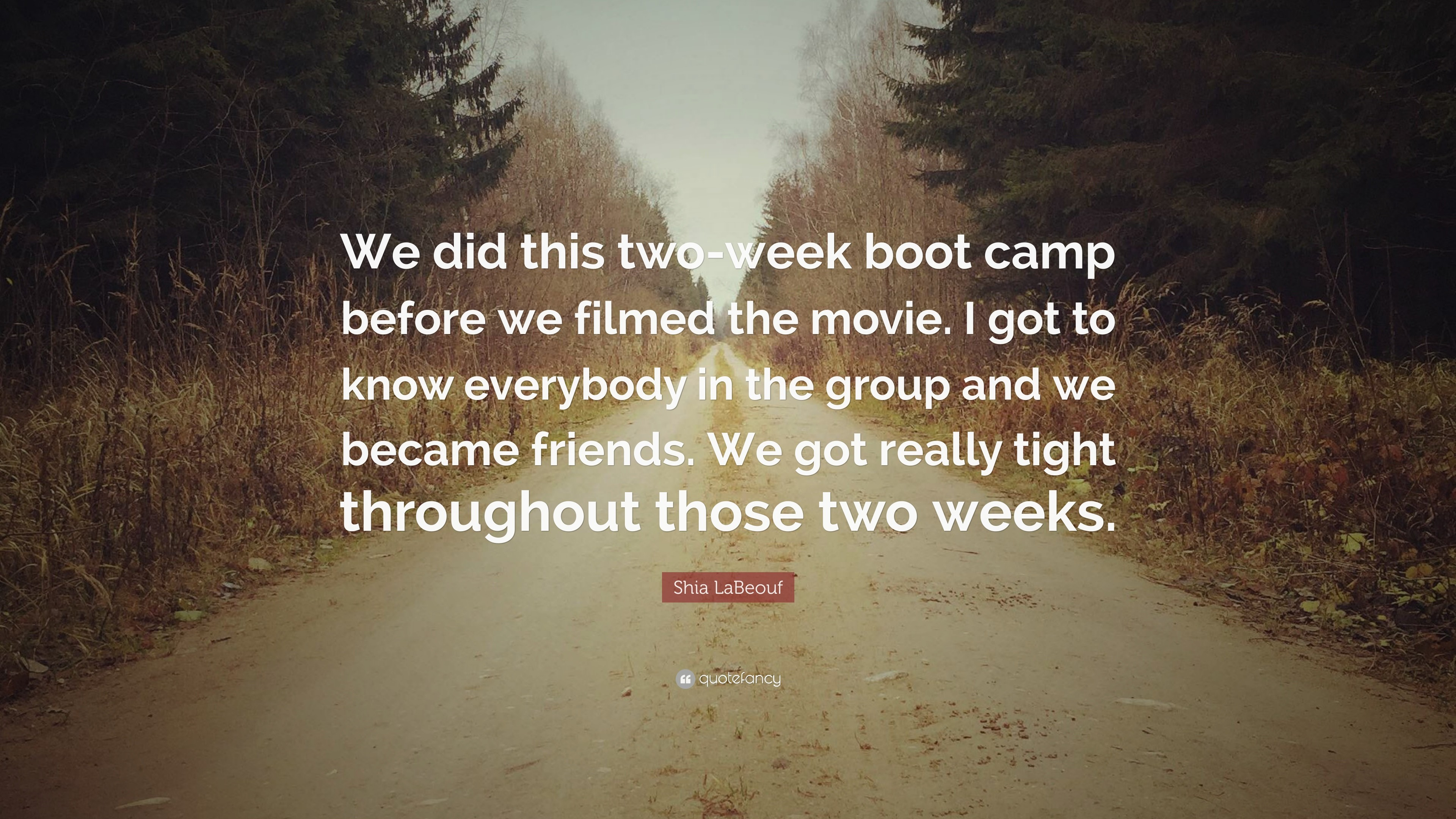 "Res: 3840x2160, Shia LaBeouf Quote: ""We did this two-week boot camp before we filmed"