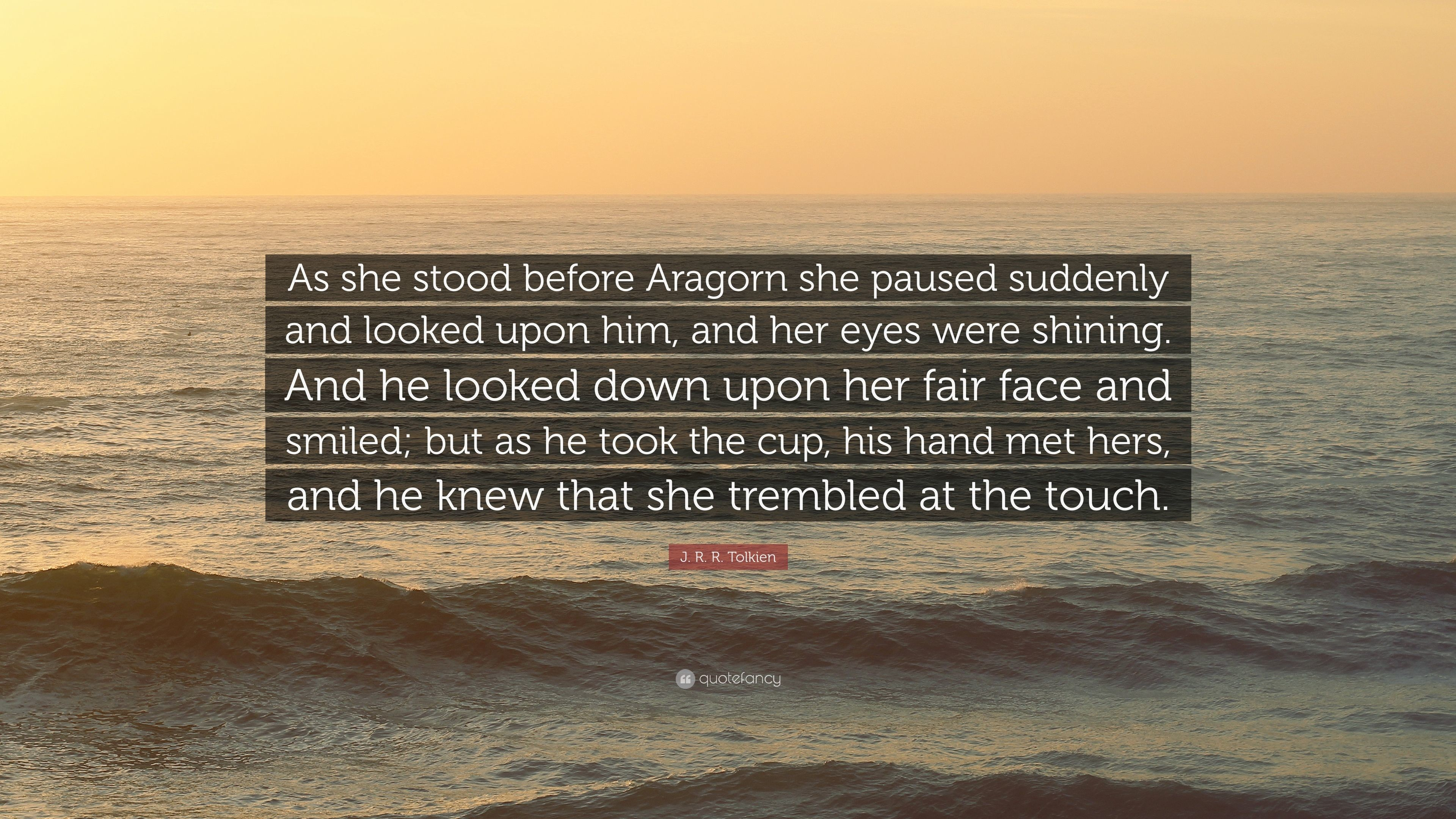 """Res: 3840x2160, J. R. R. Tolkien Quote: """"As she stood before Aragorn she paused suddenly  and looked upon"""