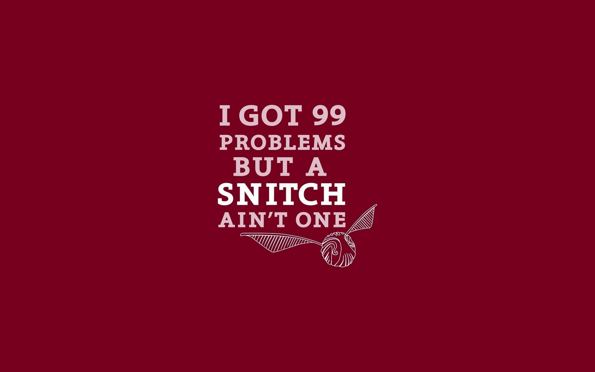 Res: 1920x1200, But a Snitch Ain't One