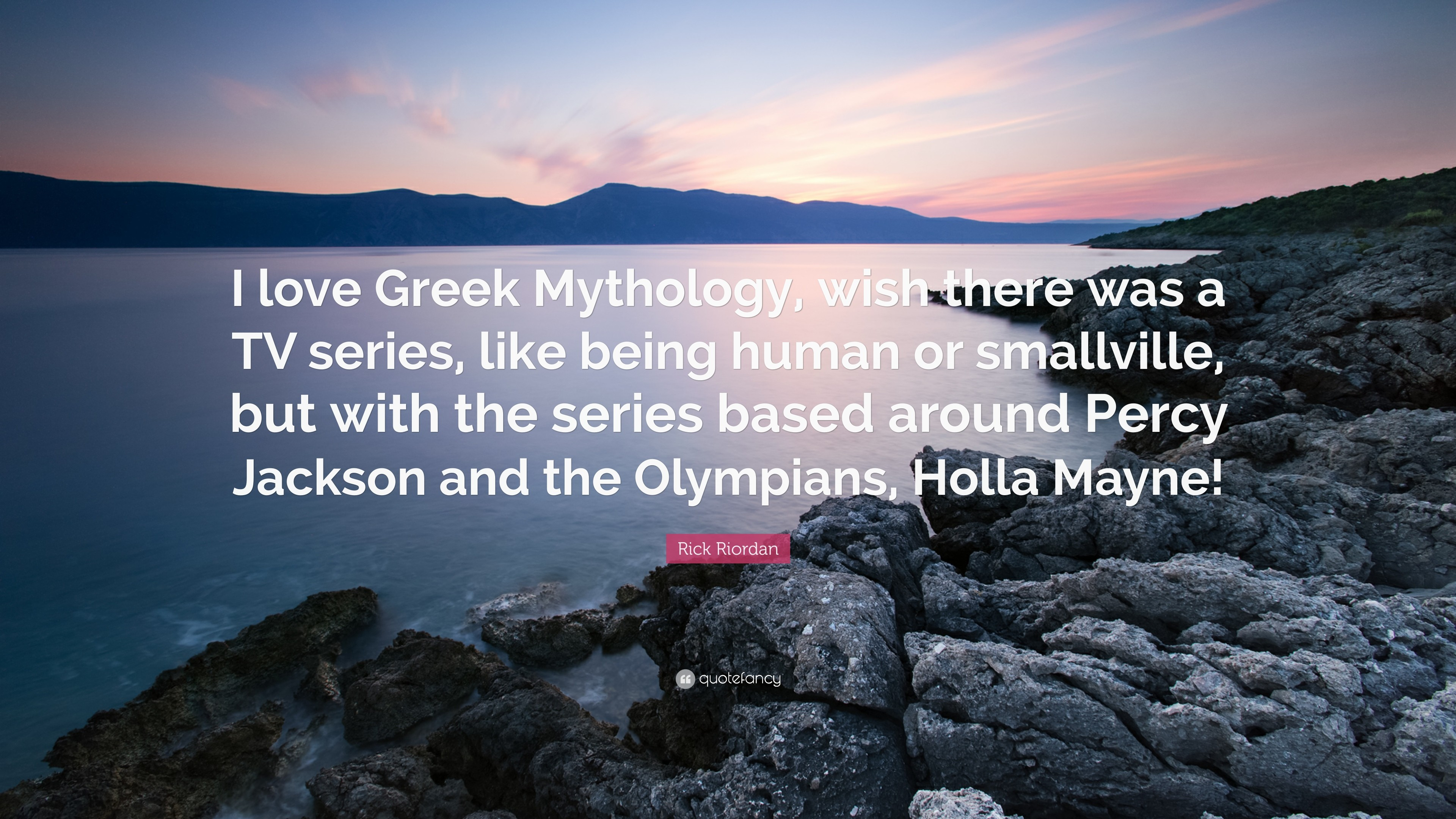 """Res: 3840x2160, Rick Riordan Quote: """"I love Greek Mythology, wish there was a TV series"""
