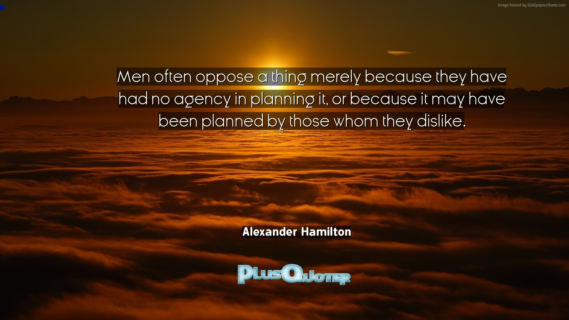 "Res: 1920x1080, Download Wallpaper with inspirational Quotes- ""Men often oppose a thing  merely because they have"